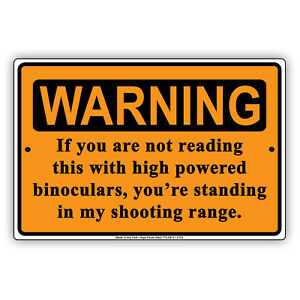 Warning If You Are Not Reading This With High Powered Aluminum Metal Sign