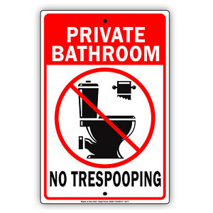 Private Bathroom Restroom No Trespooping Funny Aluminum Novelty Metal Sign