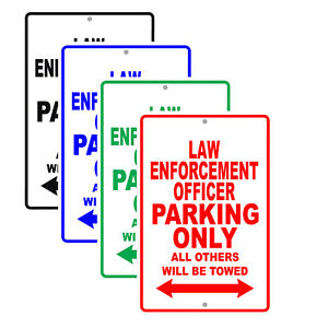 Law Enforcement Officer Parking Only Gift Wall Novelty Aluminum Metal Sign