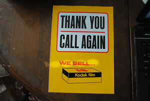 We Sell Kodak Film Sign Thank You Call Again W reverse Store Hours Store Sticker