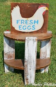 Primitive Farmhouse Chicken Hen Fresh Eggs Antique Shelf Table Kitchen Farm