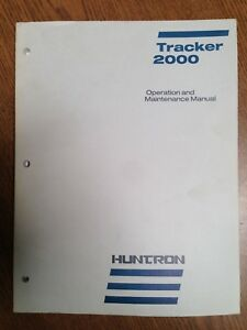 Huntron Tracker 2000 Operation And Maintenance Manual