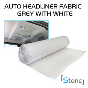 60 Wx72 L Car Roof Sagging Replace Headliner Fabric Trimming Backed Foam