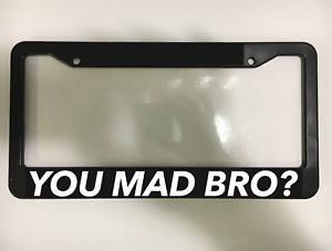 You Mad Bro Jdm Funny Drift Tuner Euro Fun Racing Car License Plate Frame New