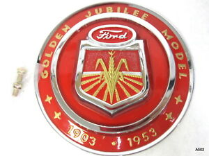 Official Licensed Ford Fits Golden Jubilee Emblem 1903 1953 Replaces Naa16600a