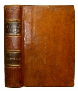 Native American Indian History Culture 1851 Legends Language War Schoolcraft