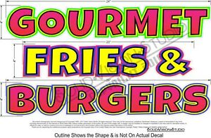 Gourmet Fries Burgers Concession Trailer Restaurant Cart Food Truck Sign Decal