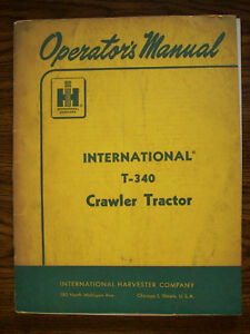 Ih Farmall Mccormick International T340 Crawler Owners Manual