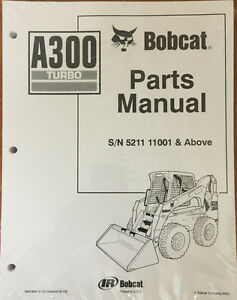 Bobcat A300 Skid Steer Loader Parts Manual 6901806