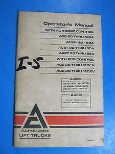 Allis Chalmers Ace Acep Acet 20 Lift Trucks Operator s Manual Fork Lift