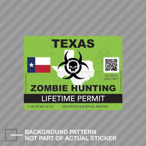 Zombie Texas State Hunting Permit Sticker Decal Vinyl Tx