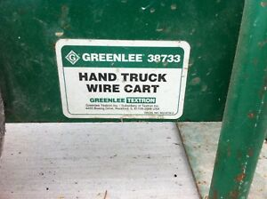 Greenlee 38733 Wire Cart Hand Truck Used Local Pickup Only
