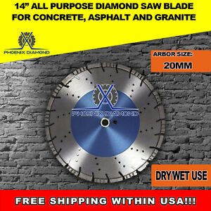 14 All Purpose Diamond Saw Blades For Concrete Asphalt Granite 20mm Arbor