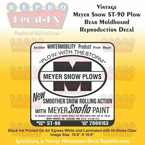 St 90 Meyer Snow Plow Vintage Reproduction Sno Flo Vinyl Decal 1 Pc 10 X 10