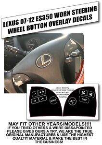 07 12 Lexus Es350 Steering Wheel Control Button Overlay Decals