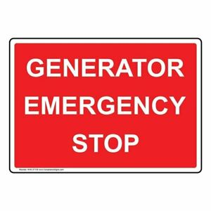 Generator Emergency Stop Sign 10x7 Inch Plastic For Electrical Made In Usa