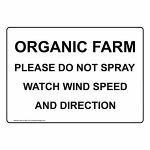 Organic Farm Please Do Not Spray Watch Wind Speed And Direction Sign 10x7 In