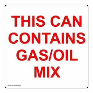 This Can Contains Gas oil Mix Safety Label Decal 4x4 Inch 10 pack Vinyl