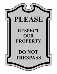 Compliancesigns Engraved Plastic Please Respect Our Property Do Not Trespass