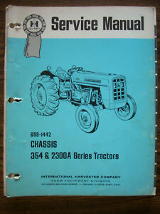 Ih Farmall International 354 2300 A Series Service Manual
