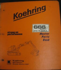 Koehring Model 666d Excavator Parts And Operator s Manual
