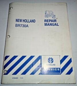 New Holland Br730a Round Baler Service Repair Shop Workshop Manual Original