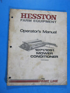 Hesston Hay Equipment 1071 1091 Mower Conditioner Operator s Manual