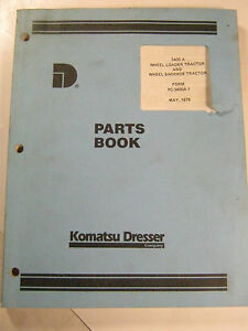 Komatsu Dresser 3400 A 3400a Wheel Loader Tractor Backhoe Parts Book 1979