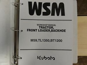 Kubota M59 Tl1350 Bt1200 Tractor Loader Backhoe Workshop Service Repair Manual