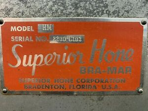 Superior Hone Hydraulic Bra mar