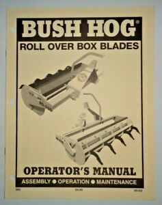 Bush Hog Ro 650 Roll Over Box Blade Operators Maintenance Assembly Manual