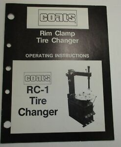 Used Coats Rc 1 Tire Changer Operating Instructions Manual