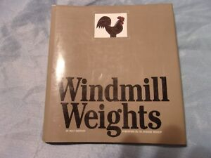 Windmill Weights By Milt Simpson Reference Book Primitives Folk Art
