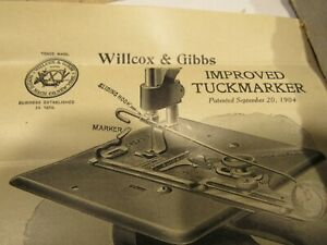 Willcox Gibbs Sewing Machine Parts Accessories Attachments Improved Tucker