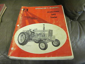 International 544 Tractor Operators Manual