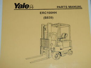 Yale Parts Manual _ Erc100hh b839 _ 2005 Electric Lift Truck Forklift