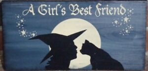 Primitive Witch Sign Girl S Best Friend Witches Witchcraft Halloween Black Cats