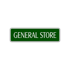 General Store Street Aluminum Metal Novelty Store Sign Grocery Supply Mercantile
