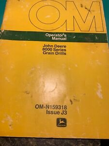 John Deere 8000 Series Grain Drills Operator s Manual