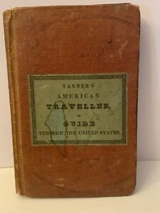 1834 Tanner S American Traveller Guide Through The United States Maps Ny Pa