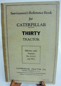 Catepillar Thirty Tractor Servicemen s Reference Book S 3101 Ps 1 1932
