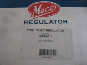 Meco victor 5649 9815 P 600 Regulator For Nitrogen