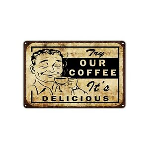 Try Our Coffee Delicious Decor Art Shop Man Cave Bar Vintage Retro Metal Sign