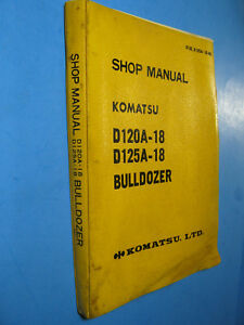 Komatsu Shop Manual D120a 18 D125a 18 Bulldozer Factory Oem