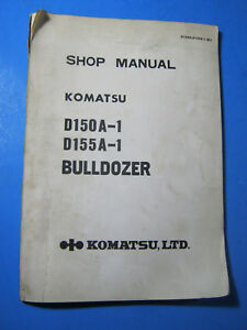 Komatsu Shop Manual D150a 1 D155a 1 Bulldozer Factory Oem