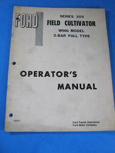 Ford 209 Field Cultivator Wing 3 Bar Pull Operator s Manual Oem