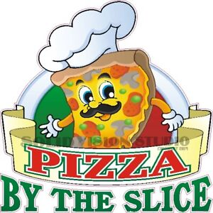 Pizza By The Slice Concession Trailer Food Truck Restaurant Waterproof Decal
