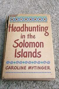 1942 Book Headhunting In The Solomon Islands Cannibal Savage Tribes 1st Ed Hcdj