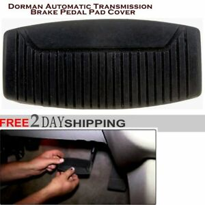 Dorman Automatic Transmission Brake Pedal Pad Cover New Free Shipping