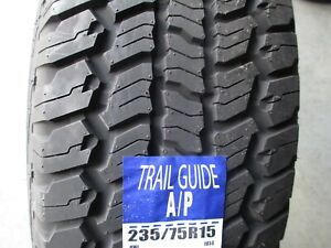 4 New 235 75r15 Trail Guide A P Tires 235 75 15 R15 2357515 75r White Letters